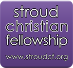 Supported by Stroud Christian Fellowship